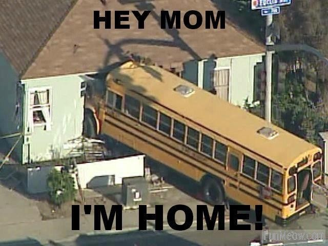 Hey mom, I'm home